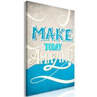 Tavla - Make Today Amazing (1 Part) Vertical - 60x90 Cm