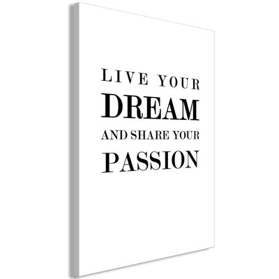 Tavla - Live Your Dream And Share Your Passion  Vertical - 40x60 Cm